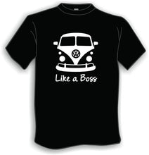 Like a Boss VW. T-Shirt