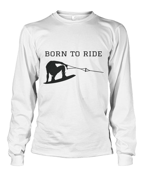 Born To Ride Long Sleeve Tshirt Unisex Long Sleeve