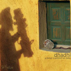 Dhadhi - A Living Tradition