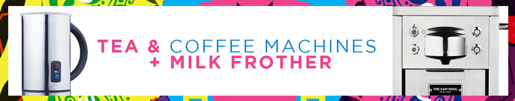 Tea & Coffee Machines + Milk Frother