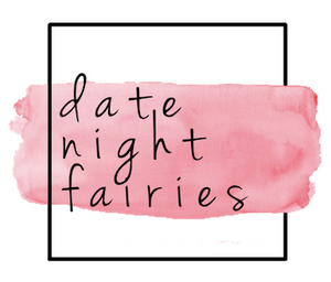 Date Night Fairies