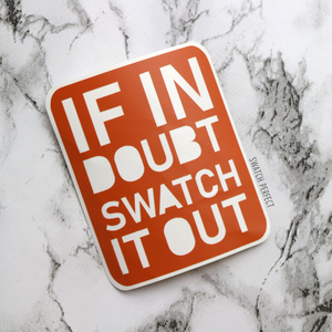 If In Doubt Swatch It Out - Word Stencil