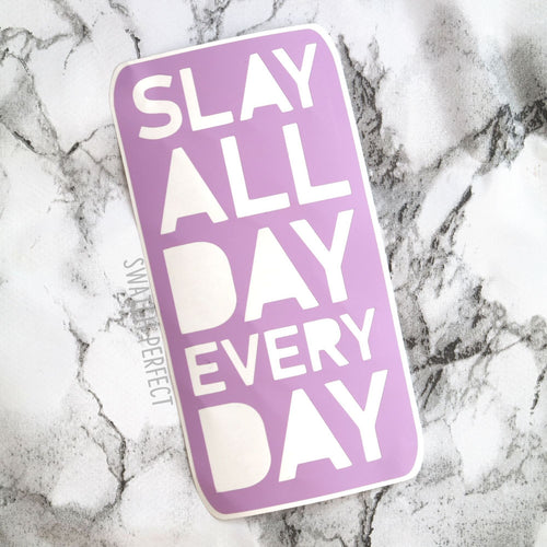Word Stencil - Slay All Day Every Day