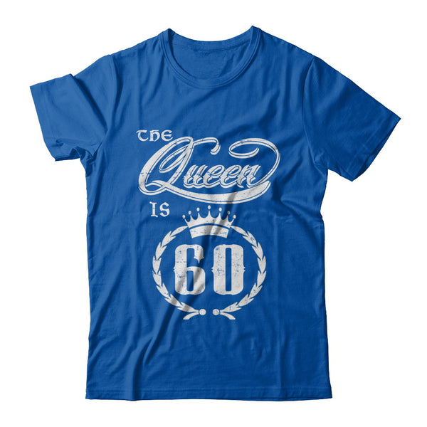 Queen Is 60 1957 T Shirt 60th Birthday Gift Ideas