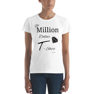 """The Million Dollar T-Shirt"" short sleeve t-shirt - The Capital Dolls"