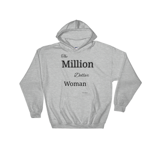 """The Million Dollar Woman"" Hooded Sweatshirt - The Capital Dolls"