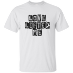Love Lifted Me, Cotton T-Shirt