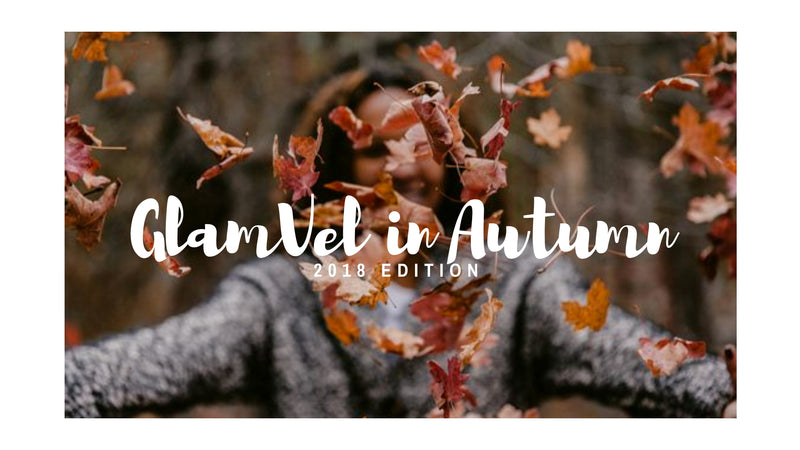 Glamvel in Autumn 2018 Edition