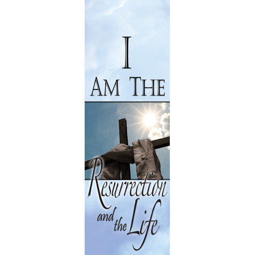 I Am The Resurrection & The Life - Indoor Banner