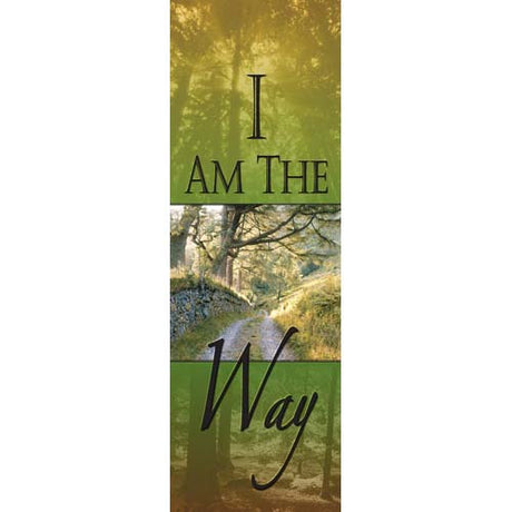 I Am the Way - Indoor Banner