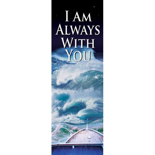 I Am Always With You - Indoor Banner