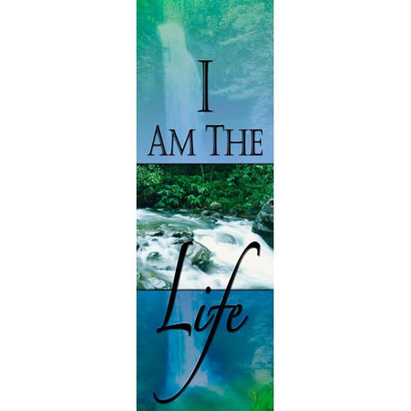 I Am the Life - Indoor Banner