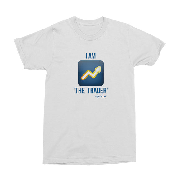 Wealth Dynamics I Am The Trader Men's T-Shirt