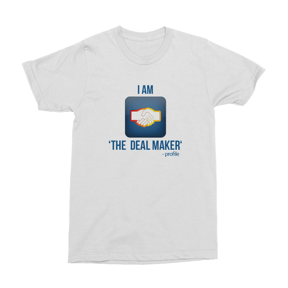 Wealth Dynamics I Am The Deal Maker Men's T-Shirt