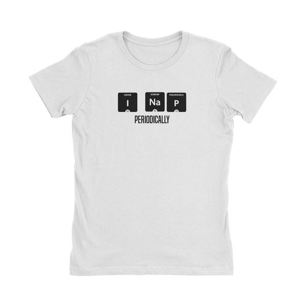 Periodic Table I Nap Periodically Women's T-Shirt