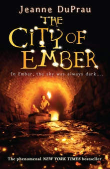 The City of Ember, by Jeanne DuPrau