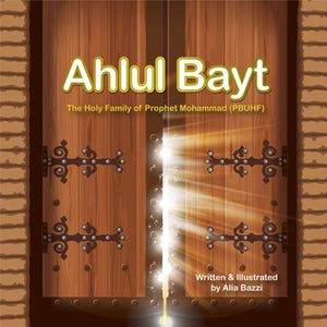This book sheds the light on Ahl Al-kisa (People of the Cloak); Prophet Mohammad, Imam Ali, Syeda Fatima, Imam Al-Hassan and Imam Al-Hussein, who are the foundation of Ahlul Bayt.