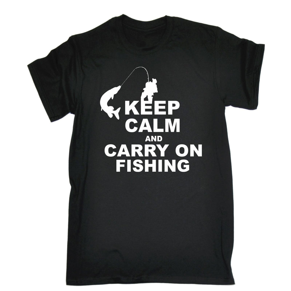 Keep Calm And Carry On Fishinger T-Shirt Top Rod Tee Funny Gift Birthday T Shirt-Shirts-Bargain Bait Box-Black-S-Bargain Bait Box