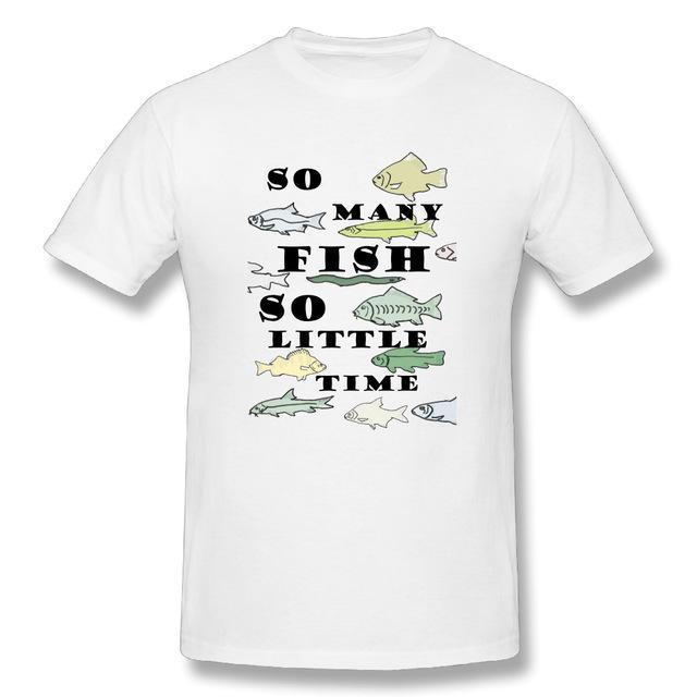 T Shirt Custom Design So Many Fish Fishinger Men Crewneck Short Sleeve-Shirts-Bargain Bait Box-White-XL-Bargain Bait Box