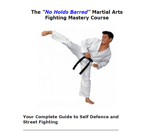 The 'No Holds Barred' Fighting Mastery Course (Aphex Publishing)