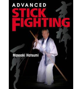 [ Advanced Stick Fighting Hatsumi, Masaaki ( Author ) ] { Paperback } 2014