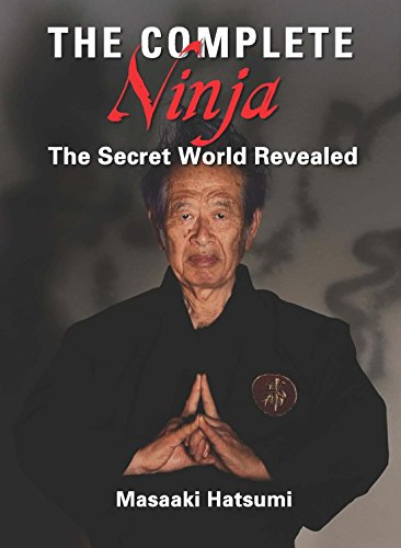 The Complete Ninja: The Secret World Revealed