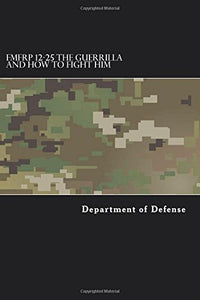 The Guerrilla and How to Fight Him (FMFRP 12-25, Department of Defence)
