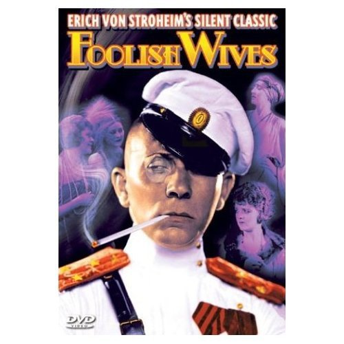 Foolish Wives (Silent) (1922)