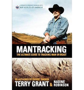 Mantracking - the Ultimate Guide to Tracking Man or Beast