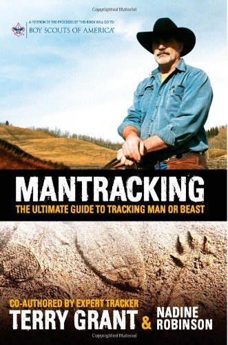 By Terry Grant - Mantracking: The Ultimate Guide to Tracking Man or Beast