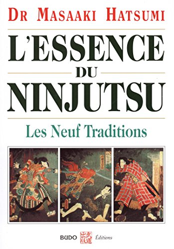 L'essence du Ninjutsu - Les Neuf Traditions (Hatsumi) (French)