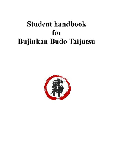 Student Handbook for Bujinkan Budo Taijutsu (version 2)