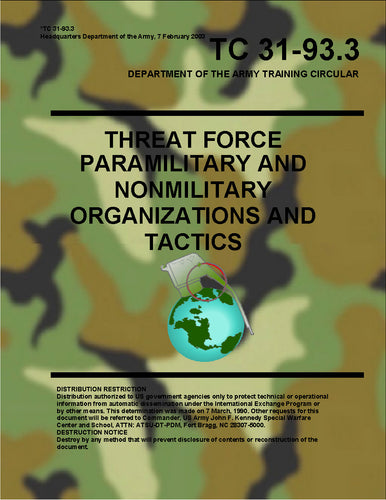 Threat Force - Paramilitary and Nonmilitary Organization and Tactics (Department of the Army)