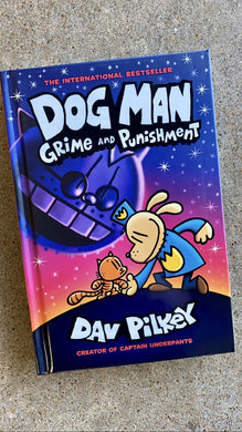 Dog Man Grime and Punishment