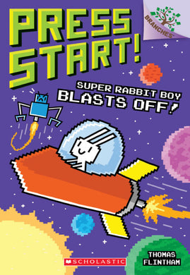 Press Start #5: Super Rabbit Boy Blasts Off