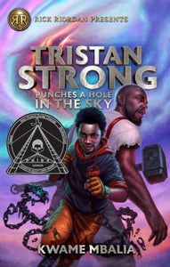 Tristan Strong Punches a Hole in the Sky (A Tristan Strong Novel, Book 1)