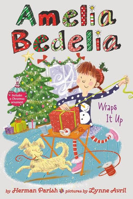 Amelia Bedelia Wraps It Up