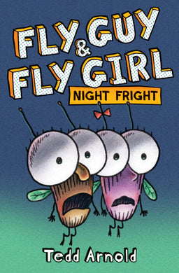 Fly Guy & Fly Girl Night Fright
