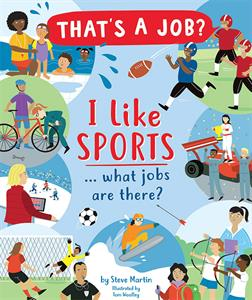 That's A Job? I Like Sports...what jobs are there?