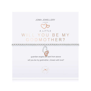 Joma Jewellery A LITTLE WILL YOU BE MY GODMOTHER BRACELET