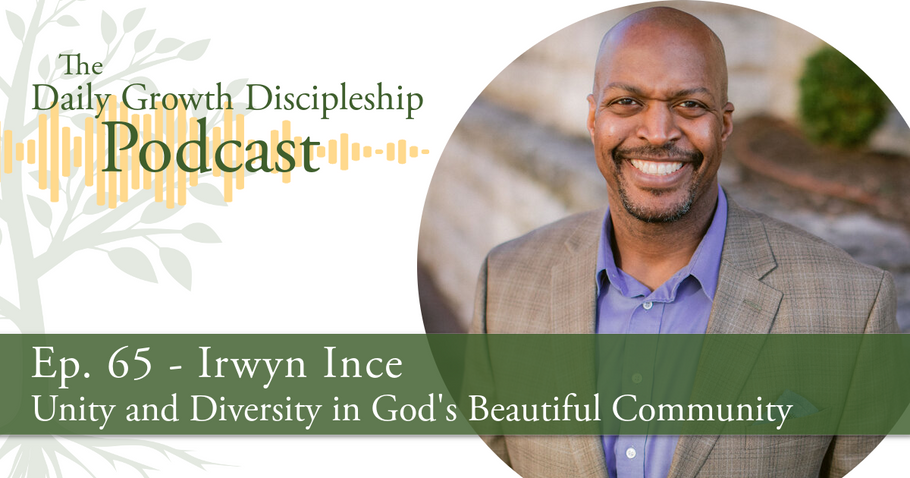 Unity And Diversity in God's Beautiful Community - Irwyn Ince - Episode 65