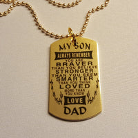 To my son, always remember, love dad - dog tag necklace