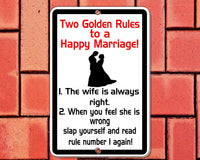 Rules to a happy marriage, funny sign , printed on 8x12 aluminum, fun wedding gift