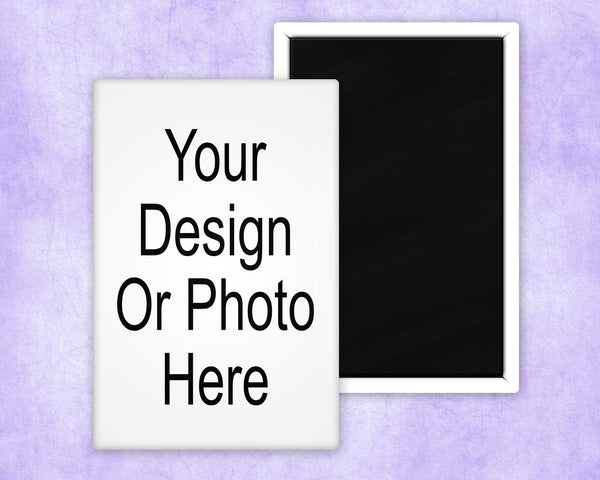 Your design here - we can create a custom button magnet for you - 2 inch x 3 inch - Great for photos, memes, quotes and sayings