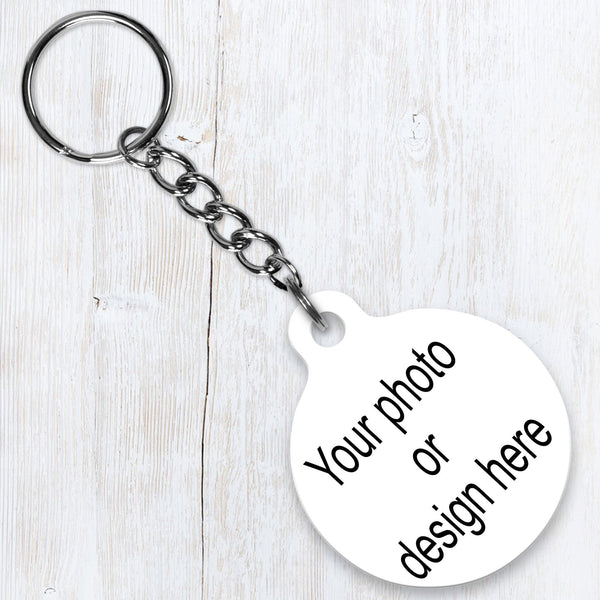 Photo key-chain - we can create it - add photo or design to both sides of this aluminum round keychain - great gift for anyone