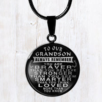 To our grandson- always remember quote stainless steel pendant necklace - great gift item