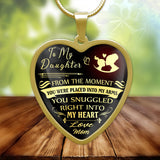 To my daughter, you snuggled right into my heart, love mom- stainless heart steel pendant necklace