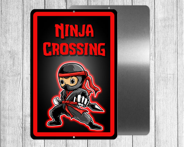 Ninja crossing, funny sign for yard, house, printed on 8x12 aluminum
