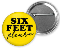 Six feet please, useful, safety social distancing pinback button, badge pin