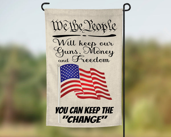 We the people will keep our freedom - garden flag